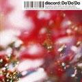 discord/Do' Do' Do [TLCD-5]
