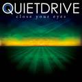 Quietdrive/Close Your Eyes[TWLT-0047]