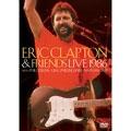 Eric Clapton/エリック・クラプトン&フレンズ・ライヴ 1986 [VABS-2006]