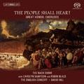 The People Shall Hear! - Great Handel Choruses: The People Shall Hear (Israel in Egypt), The Many Rend The Skies (Alexander's Feast), etc  / David Hill, Bach Choir, English Concert, etc