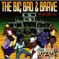 SOUND WAVE/BIG BAD &BRAVE vol.1[SWCD-001]