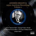 アンドレス・セゴビア/Andres Segovia Vol.3 -1950s American Recordings Vol.1 -J.S.Bach, Handel, C.P.E.Bach (1952, 1954-55)[8111089]