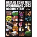DCT-TV SPECIAL  DREAMS COME TRUE WONDERLAND2003 DOCUMENTARY