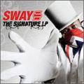 Sway (Rap)/ザ・シグニチャーL.P. [TOCP-66911]