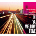 IN YA MELLOW TONE official bootleg vol.2 mixed by Robert de Boron CD
