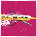 Bullet Train To Vegas/WE PUT SCISSORS WHERE OUR MOUTHS ARE[XTCK-00027]