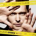 Michael Buble/Crazy Love[9362497077]