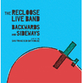 The Recloose Live Band/バックワーズ・アンド・サイドウェイズ[OTLCD-1093]