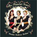 The Puppini Sisters/Betcha Bottom Dollar[1706227]