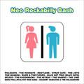 Neo Rockabilly Bash<初回生産限定盤>