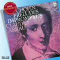 クラウディオ・アラウ/Chopin: 24 Preludes Op.28, Prelude Op.45, Impromptus, etc[4757768]