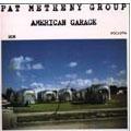 Pat Metheny/American Garage[1775848]