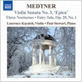 ポール・スチュワート (Classical)/Medtner: Complete Works for Violin &Piano Vol.1 -Violin Sonata No.3 Op.57
