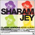 Sharam Jey/Classic Editions Remix Album [H20096]