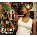 T-Love/ノー・アポロジーズ・・・[FAMC-012]