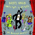 Basti Grub/HOHENREGLER IST GEREGELT[BASTICD-01JP]