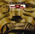 Conjure/BAD MOUTH[EWAC-1052]