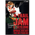 X-TRAIL JAM in TOKYO DOME 2007 RED RED PASS #8[SBIZ-0712]