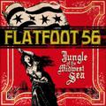 Flatfoot 56/ジャングル・オブ・ザ・ミッドウェスト・シー[BIGMJ-0065]