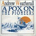 Andrew Weatherall/ア・ポックス・オン・ザ・パイオニアーズ[BRC-239]