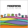 Masomenos/マソメノス・ライブ・ミックス[WTM-0012]