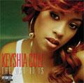 Keyshia Cole/Way It Is, The (Parental Advisory) [PA][B000355402]