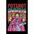 POTSHOT/POTSHOT FINAL LIVE 2005.9.30 : SKAPUNK STARS LAST STAND[TV-090]