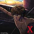 TVアニメーション X -エックス- ORIGINAL SOUNDTRACK II