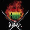 INFINITY 16/BURNING FIRE[INFCD-009]