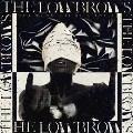 THE LOWBROWS/For Whom the Bell Tolls [BHCR-17004]