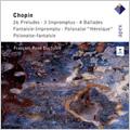 フランソワ=ルネ・デュシャーブル/Chopin: 26 Preludes, 3 Impromptus, 4 Ballades, Fantaisie-Impromptu,