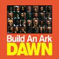 Build An Ark/ドーン[PCD-93019]