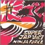 NINJA FORCE/SUPER JAP vol.7 [SJ-007]