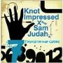 Knot Impressed And Sam Judah/セブン・デイズ・イン・セイム・クローズ [2SR001]