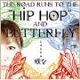 """蝶々(J-hiphop)/The road runs to the """"HIP HOP"""" and """"BUTTERFLY"""" [BMRB-1054]"""