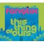 Fanatix/ディス・シング・オブ・アワーズ [XTCK-00033]