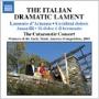 The Catacoustic Consort /The Italian Dramatic Lament/Monteverdi:Lamento D'Arianna/Caccini:Vedro 'L Mio Sol/Amarilli:The Catacoustic Consort [8557538]