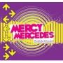 Mercy Mercedes/カシオ・ロデオ [BIGMJ-0075]