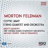 モートン・フェルドマン: コプトの光/弦楽四重奏と管弦楽