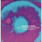 Kubrick's Music: Selections From The Films of Stanley Kubrick: Boxset