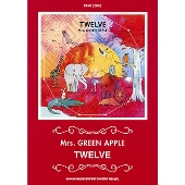 Mrs. GREEN APPLE「TWELVE」 バンド・スコア