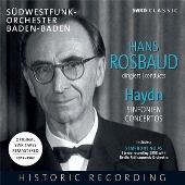 Hans Rosbaud conducts Haydn - Sinfonien, Concertos