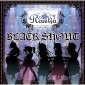 BLACK SHOUT [CD+Blu-ray Disc]<生産限定>