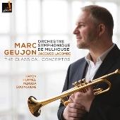 マルク・グージョン~古典派のトランペット協奏曲集