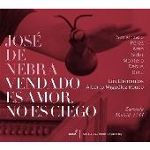 ホセ・デ・ネブラ: サルスエラ 《愛する人は目を閉ざしているが、盲目ではない》