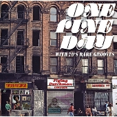 ONE FINE DAY WITH 70'S RARE GROOVES (FLYING DUTCHMAN EDITION)<タワーレコード限定>