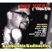 Ray Viera Y Trombao/Sambumbia Radioactiva [89080]
