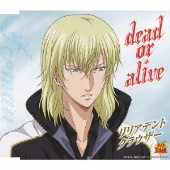 リリアデント・クラウザー/dead or alive [NECM-10125]