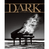 D.A.R.K. -In the name of evil- [CD+DVD]<初回限定盤>