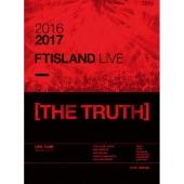 2016-2017 FTISLAND LIVE [THE TRUTH] [2DVD+PHOTOBOOK]